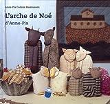 echange, troc Anne-Pia Godske Rasmussen - L'arche de Noé d'Anne-Pia