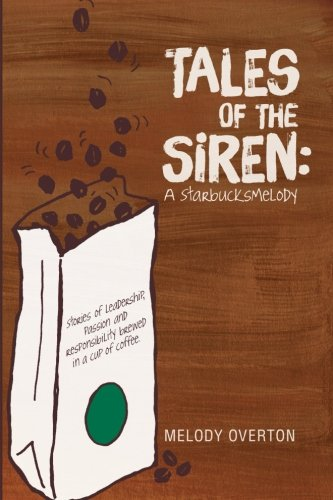 Tales Of The Siren: A Starbucksmelody