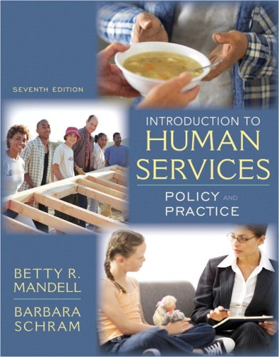 Introduction to Human Services: Policy and Practice (7th...