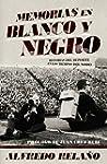 Memorias En Blanco Y Negro (Deportes...