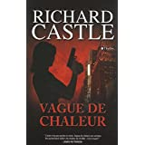 Vague de chaleurpar Richard Castle