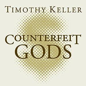 Counterfeit Gods Audiobook