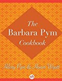 img - for Barbara Pym Cookbook by Pym, Hilary, Wyatt, Honor (2013) Hardcover book / textbook / text book