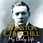 My Early Life (       UNABRIDGED) by Winston Churchill Narrated by Frederick Davidson