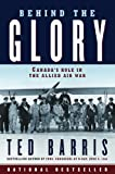 Behind the Glory: Canada's Role in the Allied Air War