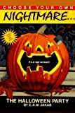 img - for By E. A. M. Jakab The Halloween Party (Choose Your Own Nightmare) [Paperback] book / textbook / text book