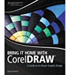 [(Bring it Home with Corel Draw: A Gu...