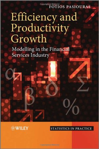Efficiency and Productivity Growth: Modelling in the Financial Services Industry PDF