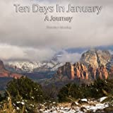 Ten Days in January: A Journey