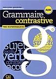 "Afficher ""Grammaire contrastive para hispanohablantes : A1/A2"""