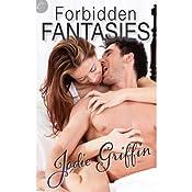 Forbidden Fantasies | [Jodie Griffin]