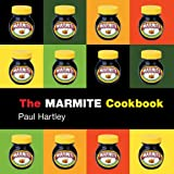 The Marmite Cookbook (Storecupboard Cookbooks)
