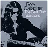 The Beat Club Sessions Rory Gallagher