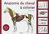 Anatomie du cheval à colorier : Une aide à l'apprentissage de l'anatomie du cheval...