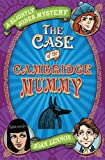 img - for Case of the Cambridge Mummy (Slightly Jones Mystery) book / textbook / text book