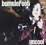 Uncool by Bumblefoot