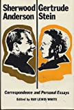 Sherwood Anderson/Gertrude Stein: Correspondence and Personal Essays