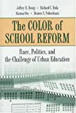 img - for The Color of School Reform by Henig Jeffrey R. Hula Richard C. Pedescleaux Desiree S. Orr Marion (1999-08-09) Hardcover book / textbook / text book