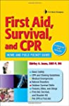 First Aid, Survival, and CPR: Home an...