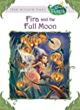 Disney Fairies: Fira and the Full Moon