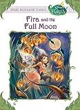 Disney Fairies: Fira and the Full Moon