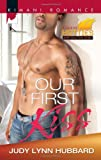Our First Kiss (Harlequin Kimani Romance)