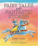 Terry Jones Fairy Tales and Fantastic Stories