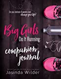img - for Big Girls Do It Running Companion Journal book / textbook / text book