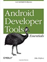 Android Developer Tools Essentials Front Cover