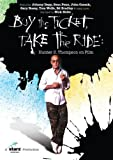 Buy the Ticket: Take the Ride [DVD] [Region 1] [US Import] [NTSC]