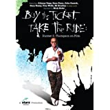 Buy the Ticket, Take the Ride ~ Nick Nolte