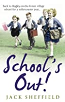 School's Out! (Jack Sheffield 7)