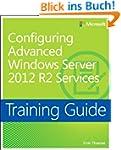Configuring Advanced Windows Server 2...