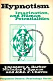 img - for Hypnosis, Imagination, and Human Potentialities book / textbook / text book
