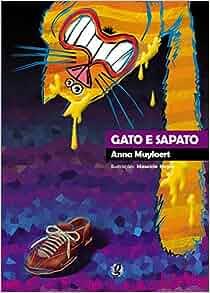 Gato e Sapato: Anna Muylaert, Mauricio Negro