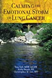 img - for Calming The Emotional Storm of Lung Cancer (Volume 3) book / textbook / text book