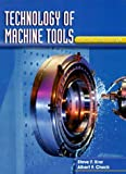 img - for Technology of Machine Tools by Krar, Stephen F., Check, Albert F(August 21, 1996) Hardcover book / textbook / text book