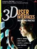 img - for 3D User Interfaces: Theory and Practice 1st edition by Bowman, Doug A., Kruijff, Ernst, LaViola Jr., Joseph J., Pou (2004) Hardcover book / textbook / text book