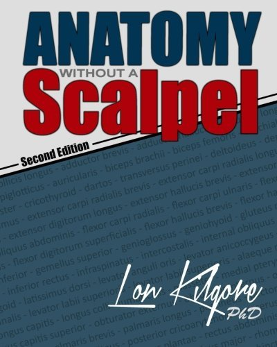 Anatomy Without a Scalpel - Second Edition