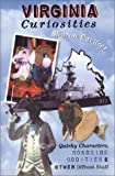 img - for Virginia Curiosities: Quirky Characters, Roadside Oddities & Other Offbeat Stuff (Curiosities Series) by Sharon Cavileer (2002-09-01) book / textbook / text book