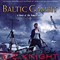 Baltic Gambit: The Vampire Earth, Book 11 Audiobook by E.E. Knight Narrated by Christian Rummel