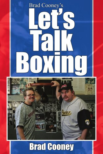 Brad Cooney's Let's Talk Boxing