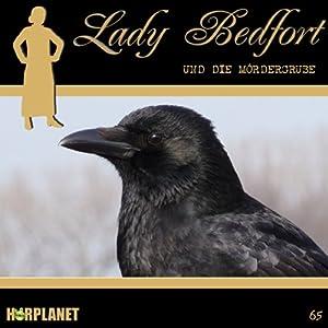 Die Mördergrube (Lady Bedfort 65) Hörspiel
