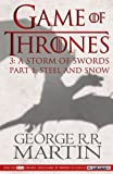 Game of Thrones: A Storm of Swords Part 1 (A Song of Ice and Fire) by Martin, George R. R. (2013) Paperback George R. R. Martin