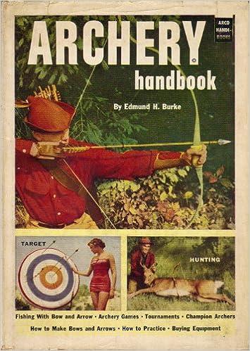 Archery Handbook, Edmund H Burke