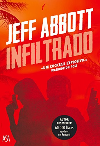 Jeff Abbott - Infiltrado