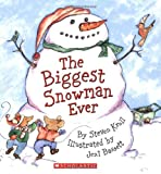 The Biggest Snowman Ever (0439627680) by Kroll, Steven