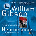 Neuromancer Audiobook by William Gibson Narrated by Robertson Dean