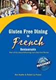Gluten Free Dining in French Restaurants (Let's Eat Out with Celiac / Coeliac & Food Allergies!)
