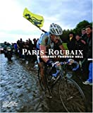 img - for Paris-Roubaix: A Journey Through Hell book / textbook / text book